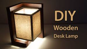 How To Build A Wooden Desk Lamp DIY Project Featured
