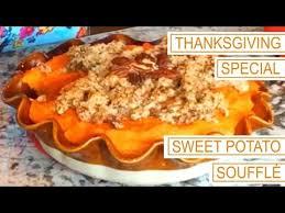 Thanksgiving Special 4 Sweet Potato Souffle