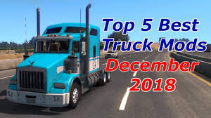 100 Best American Truck TOP 5 TRUCKS MODS December 2018 Simulator YouTube