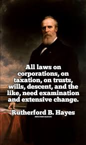 Rutherford B Hayes Quote