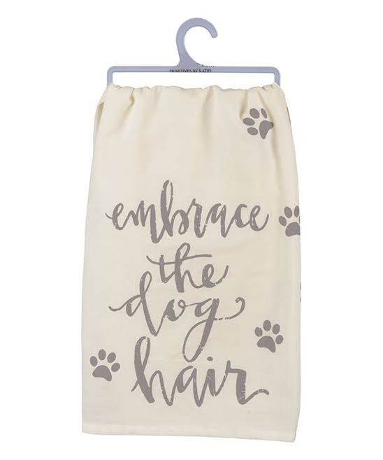 Primitives by Kathy Embrace The Dog Hair Dish Towel