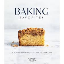 Our All Time Favorite Kitchen Williams Sonoma Baking Favorites Cookbook