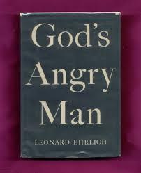 100 Leonard Ehrlich Gods Angry Man 9789997558312 Amazoncom