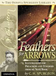 Spurgeon Feathers For Arrows By Charles