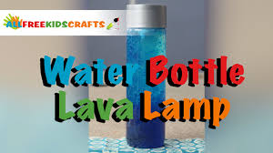 Lava Lamp Science Project Results by Kids Craft How To Make A Water Bottle Lava Lamp Youtube