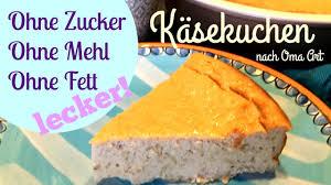 käsekuchen ohne zucker ohne mehl fett gesunde süße low carb nach oma