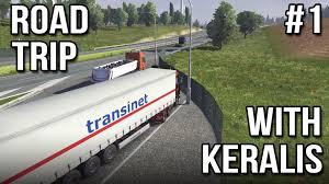 Road Trip With Keralis | Ep 1 Of 3 | Euro Truck Simulator 2 ...