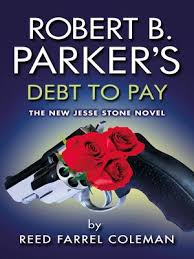 Robert B Parkers Debt To Pay Jesse Stone
