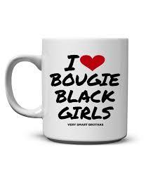 I Love Bougie Black Girls Mug