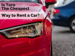 Is Turo The Cheapest Way To Rent A Car? - Frugalhack.me