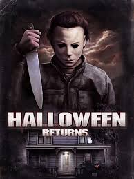 Halloween Jamie Lee Curtis Remake by Halloween Returns