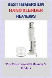 Best Immersion Hand Blender Reviews