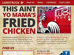 100 Ludo Food Truck Truck Fried Chicken Website Famous Chef