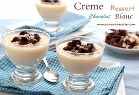crème dessert chocolat blanc