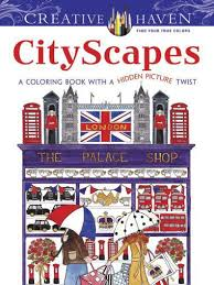 Creative Haven CityScapes A Coloring Book With Hidden Picture Twist