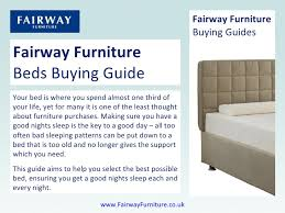 Fairway Furniture Beds Buying Guide Your bed is where you spend almost one third of your