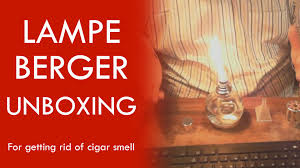 Lampe Berger Scented Oil by Lampe Berger For Cigar Smell Unboxing Youtube