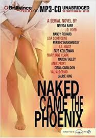 Naked Came The Phoenix Marcia Talley Nevada Barr J D Robb Susan Ericksen 9781593351120 Amazon Books