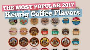 Keurig 20 Pumpkin Spice Latte by Keurig Coffee Flavors You Should Try The Most Popular 2017