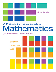 A Problem Solving Approach To Mathematics For Elementary School Teachers 12th Edition