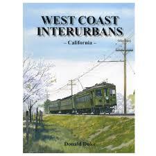 Golden West Books West Coast Interurbans By Donald Duke