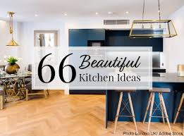 100 Inside House Ideas 66 Beautiful Kitchen Design For The Heart Of Your Home