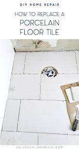 how to replace a porcelain floor tile duckling house