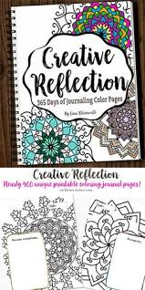 Creative Reflection 365 Days To Journal Feed Your Inner Artist With Nearly 400 Pages In This Adult Coloring Book Full Of Beautiful Mandalas