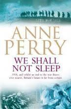 We Shall Not Sleep World War I Series Novel 5