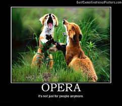 Opera Music Animals Best Demotivational Posters