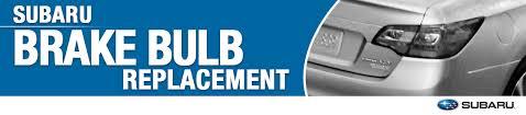 subaru brake light bulb replacement information temecula ca