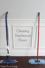 the best way to clean hardwood floors dream book design