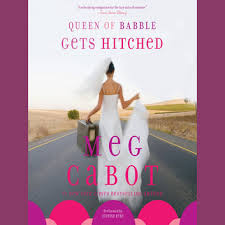Queen Of Babble Gets Hitched Audiobook By Meg Cabot