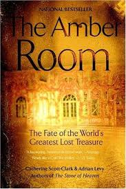 The Amber Room Fate Of Worlds Greatest Lost Treasure By