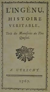 LIngenu Histoire Veritable Tiree Des Manuscrits Du Pere Quesnel A Utrecht Geneve Cramer 1767