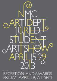 2013 Student Show Poster