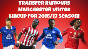 Manchester Uniteds Predicted Lineup 2016 17 I Transfer Rumours