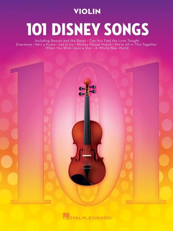 101 Disney Songs: for Violin - Hal Leonard Corp