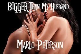 Bigger Than My Husband WW BM Cuckold Breeding Erotica