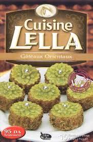 cuisine alg駻ienne gateaux la cuisine algérienne cuisine lella gateaux orientaux