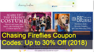 Chasing Fireflies Coupon Code Soffe Online Coupon Code Britaxusacom Honest Company Free Shipping Gardeners Supply Online Travel Insurance Allianz Promo Loreal Paris Best Christmas Sale Email Subject Lines For Ecommerce 2019 Overstock Cabin Atg Tickets Chasing Fireflies 47w614 Route 38 Maple Park Il 60151 Blend It Up Boston Store Firefliesfgrance Melt 55oz Bikini Village Honda Dealership Repair Coupons Walmart Baby Stuff Discount Tire Chesterfield Va 23832 Toysmith Fireflies Game Wwwchasingfirefliescom Stein Mart Jacksonville