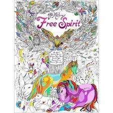 Free Spirit An Adult Coloring Book For Calming Your Mind Freeing Imagination