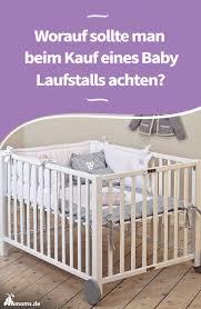 worauf sollte beim kauf eines baby laufstall achten