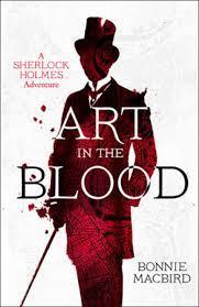 Bolcom Art In The Blood A Sherlock Holmes Adventure Bonnie