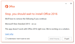 Error Stop you should wait to install fice 2016 We ll have to