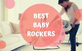 10 Best Baby Rockers Reviews Of 2019 | Net Parents Nursery Fniture Essentials For Your Baby And Where To Buy On Pink Rocking Chair Stock Photo Image Of Adorable Incredible Rocking Chairs For Sale Modern Design Models Awesome Antique Upholstered Chair 5 Tips Choosing A Breastfeeding Amazoncom Relax The Mackenzie Microfiber Plush Personalized Toddler Personalised Fun Wooden Tables Light Pink Pillow Blue Desk Png Download 141068 Free Transparent Automatic Baby Cradle Electric Ielligent Swing Bed Bassinet Archives Childrens Little Seeds Us 1702 47 Offnursery Room Abs Plastic Doll Cradle Crib 9 12inch Reborn Mellchan Accessoryin Dolls