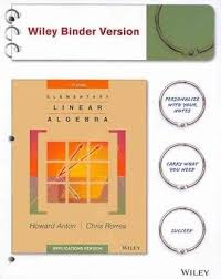 Elementary Linear Algebra Applications Version Paperback By Anton Howard