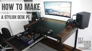 how to make a stylish desk pc diy desk pc youtube