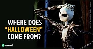 Where Did Carving Pumpkins Originated by Origins Of The Word Halloween Grammarly