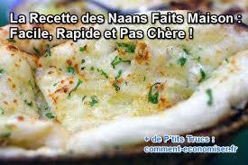 recette cuisine facile rapide la recette des naans faits maison facile rapide et pas chère